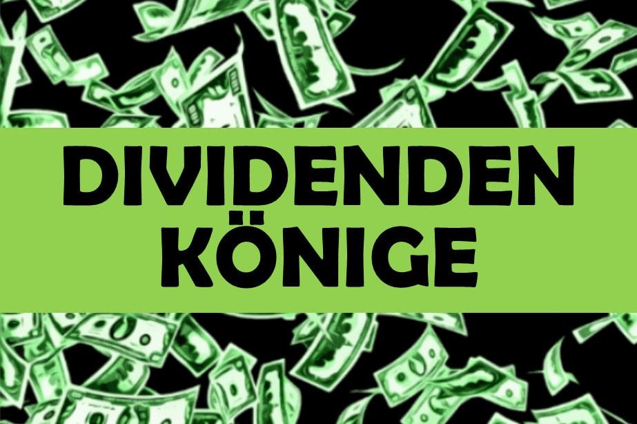 Dividenden Könige Aktien Wachstum Rendite Anlage