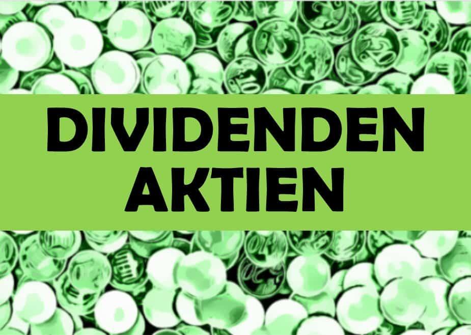 Aktien mit hoher Dividende 2021: Top-Dividenden Liste