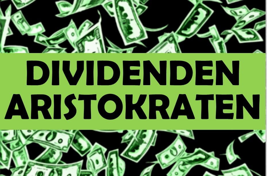 Stark unterbewertete Aktien 2021- S&P High-Yield Dividend Aristocrats